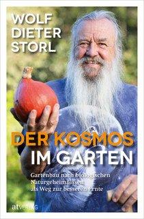 Der Kosmos im Garten, Wolf-Dieter Storl