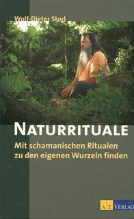Naturrituale, Wolf-Dieter Storl