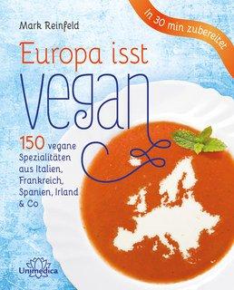 Europa isst vegan - Restposten/Mark Reinfeld