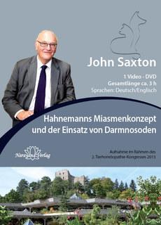 Hahnemanns Miasmenkonzept und der Einsatz von Darmnosoden - 1 DVDs, John Saxton