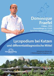 Lycopodium bei Katzen und differentialdiagnostische Mittel - 1 DVDs, Dominique Fraefel