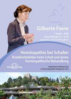 Homöopathie bei Schafen - Krankheitsbilder beim Schaf und deren homöopathische Behandlung - 1 DVDs, Gilberte Favre