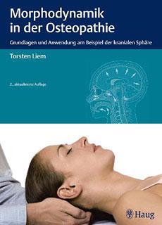 Morphodynamik in der Osteopathie/Torsten Liem