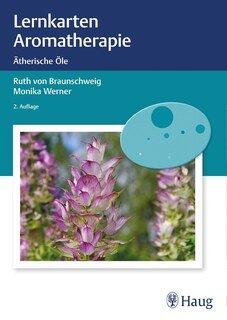 Lernkarten Aromatherapie/Monika Werner / Ruth von Braunschweig