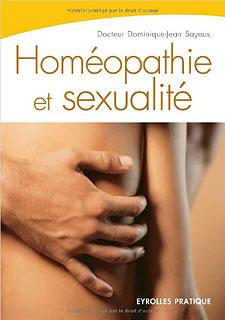 Homéopathie et sexualité/Dominique-Jean Sayous
