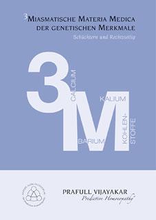 3M - Trimiasmatische Materia Medica der genetischen Merkmale/Prafull Vijayakar