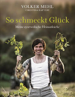 So schmeckt Glück/Volker Mehl / Christina Raftery