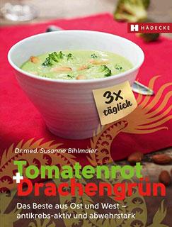 Tomatenrot + Drachengrün: 3x täglich/Susanne Bihlmaier