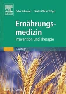 Ernährungsmedizin/Peter Schauder / Günter Ollenschläger