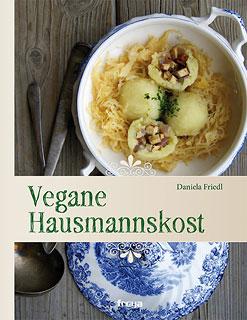 Vegane Hausmannskost, Daniela Friedl