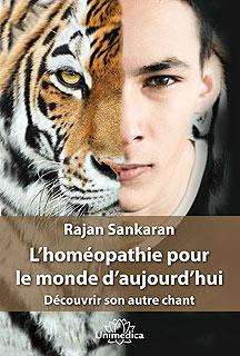 L'homéopathie pour le monde d'aujourd'hui - Copies imparfaites/Rajan Sankaran