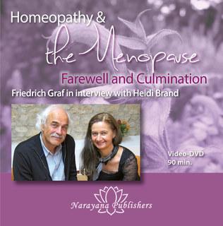 Homeopathy & the Menopause - Farewell and Culmination - 1 DVD/Friedrich P. Graf