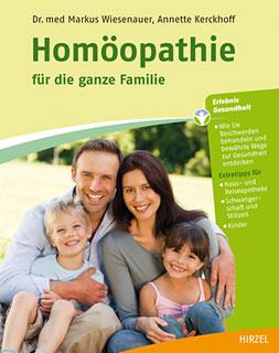 Homöopathie für die ganze Familie, Markus Wiesenauer / Annette Kerckhoff