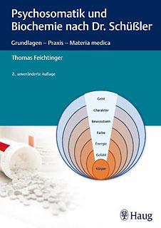 Psychosomatik und Biochemie nach Dr. Schüßler/Thomas Feichtinger