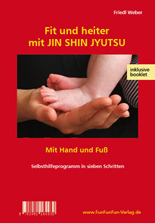 Fit und heiter mit JIN SHIN JYUTSU - Lehr-Video/Friedl Weber