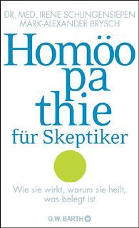 Homöopathie für Skeptiker, Irene Schlingensiepen-Brysch / Mark Alexander Brysch