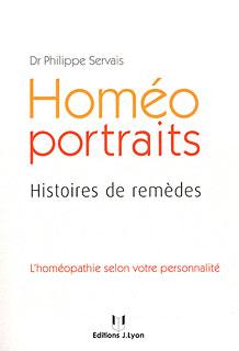 Homéo portraits - Histoires de remèdes/Philippe Servais