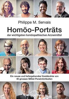 Homöo-Porträts der wichtigsten homöopathischen Arzneimittel/Philippe Servais