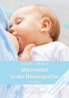 Milchmittel in der Homöopathie - E-Book, Farokh J. Master