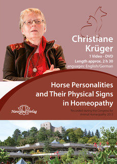 Horse Personalities and Their Physical Signs in Homeopathy - 1 DVD/Christiane P. Krüger