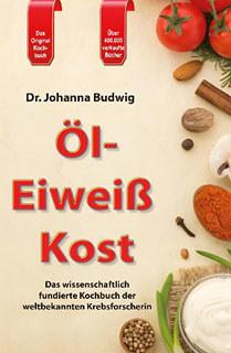 Öl-Eiweiß-Kost/Johanna Budwig Dr.