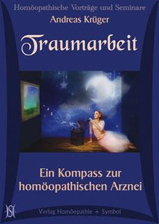 Traumarbeit. Ein Kompass zur homöopathischen Arznei - 7 CDs, Andreas Krüger