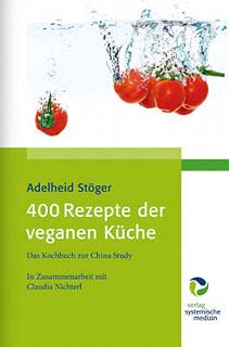 400 Rezepte der veganen Küche/Adelheid Stöger