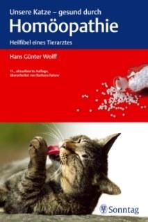 Unsere Katze- gesund durch Homöopathie/Hans G. Wolff