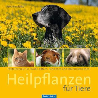 Heilpflanzen für Tiere/Petra Pawletko