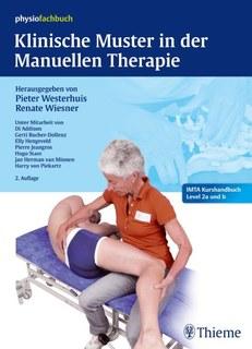 Klinische Muster in der Manuellen Therapie, Pieter Westerhuis / Renate Wiesner