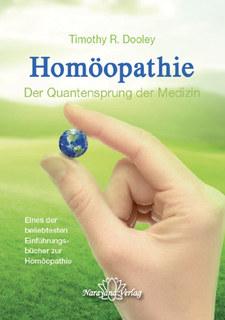 Homöopathie - Der Quantensprung der Medizin/Timothy R. Dooley