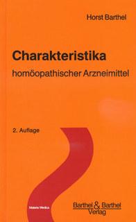 Charakteristika homöopathischer Arzneimittel - Band 1/Horst Barthel