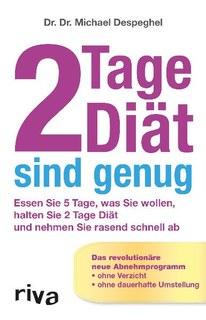 2 Tage Diät sind genug/Michael Despeghel