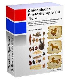 Tierakupunktur - Chinesische Phytotherapie für Tiere/Carola Krokowski