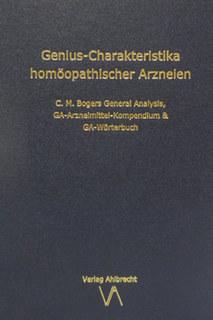 Genius-Charakteristika homöopathischer Arzneien/Jens Ahlbrecht / Elmar W. Funk / Norbert Winter