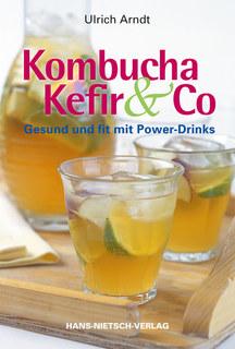 Kombucha, Kefir & Co/Ulrich Arndt