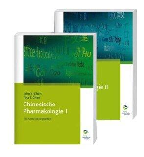 Gesamtausgabe Chinesische Pharmakologie I+II/John K. Chen / Tina T. Chen