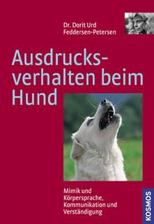 Ausdrucksverhalten beim Hund/Dorit Feddersen-Petersen