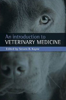 An Introduction to Veterinary Medicine/Steven B. Kayne