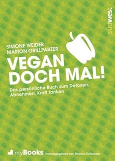 myBook - Vegan doch mal!/Simone Weider / Marion Grillparzer