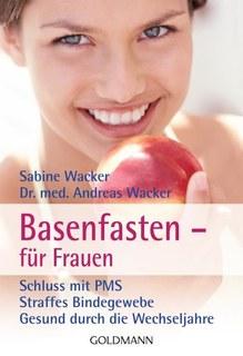 Basenfasten - für Frauen/Sabine Wacker / Andreas Wacker