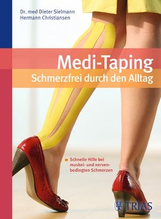 Medi-Taping: Schmerzfrei durch den Alltag/Dieter Sielmann / Hermann Christiansen