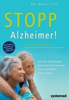 Stopp Alzheimer!, Bruce Fife