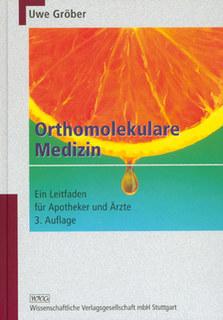 Orthomolekulare Medizin, Uwe Gröber