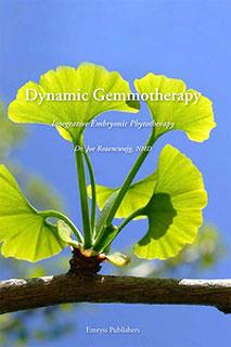 Dynamic Gemmotherapy/Joe Rozencwajg