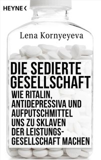 Die sedierte Gesellschaft/Lena Kornyeyeva