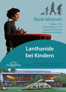Lanthanide bei Kindern - 1 DVD/Resie Moonen