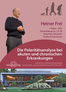 Die Polaritätsanalyse bei akuten und chronischen Erkrankungen - 1 DVD/Heiner Frei