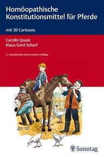Homöopathische Konstitutionsmittel für Pferde/Carolin Quast / Klaus Gerd Scharf