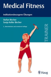 Medical Fitness/Sonja Keller-Bircher / Stefan Bircher
